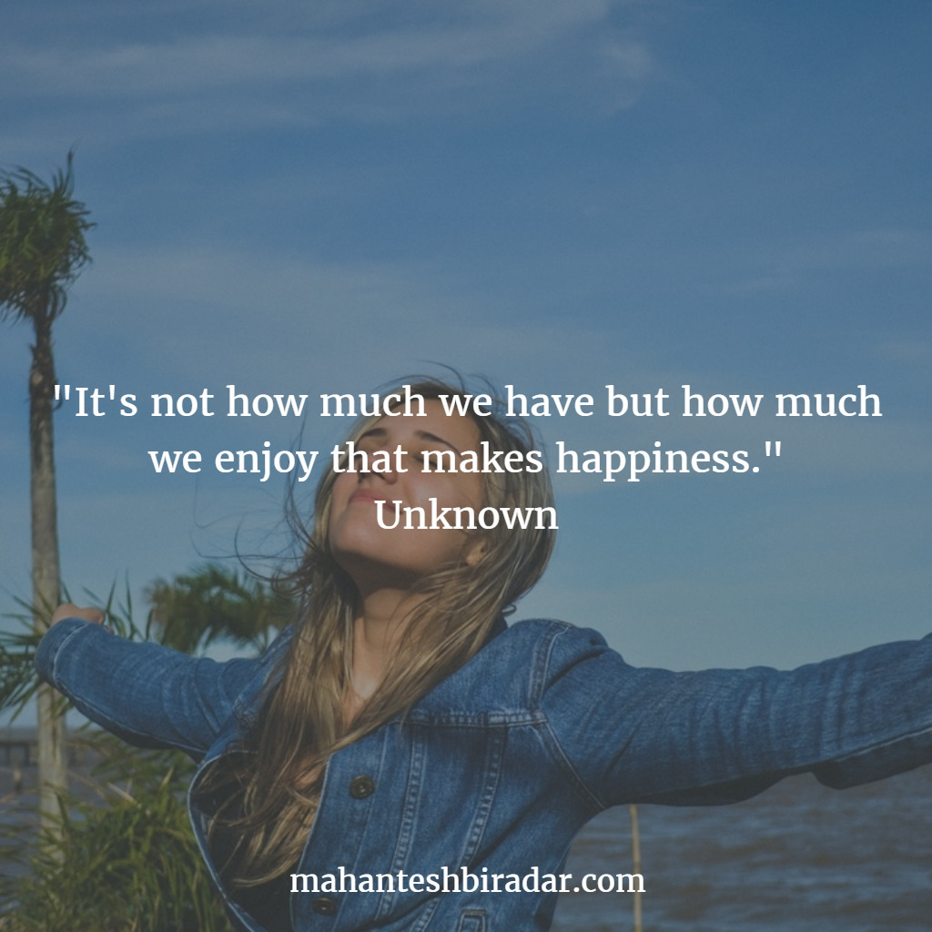 enjoy happiness - Unknown - Quotes - dailyinspiration   ello