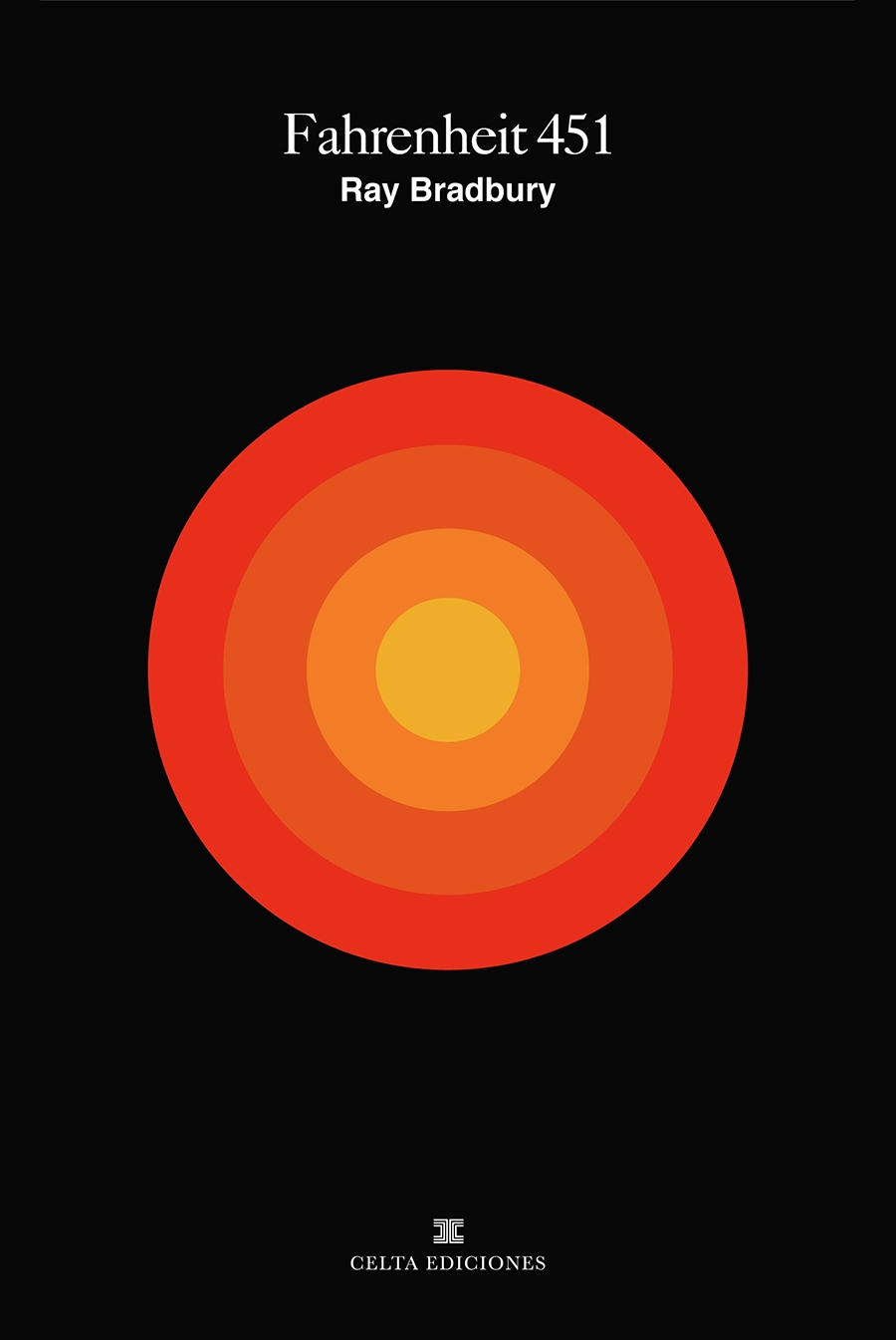 Fahrenheit 451 / Ray Bradbury 1 - horaciolorente | ello