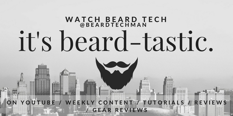 Watch latest Beard Tech stuff - beard - beardtechman | ello
