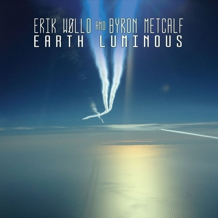 review Earth Luminous CD Erik W - richardgurtler | ello