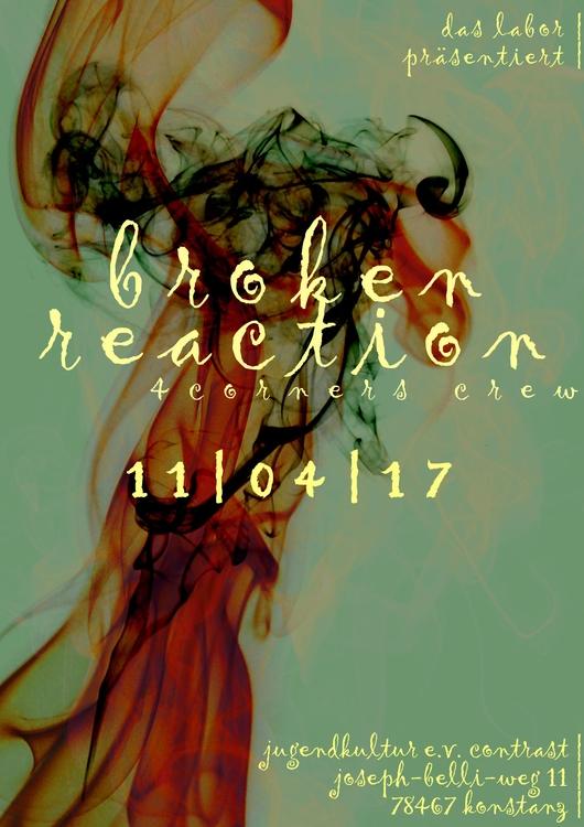 broken reaction flyer 2017, apr - cong-studios | ello