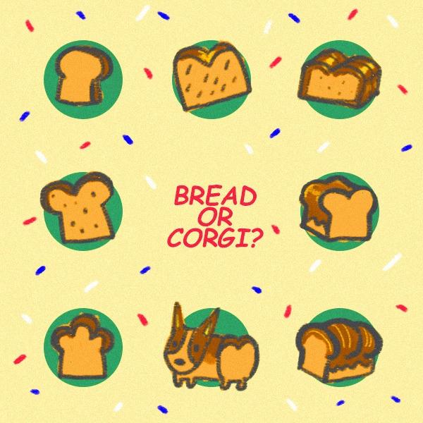 bread corgi - illustration, painting - soso-6104 | ello