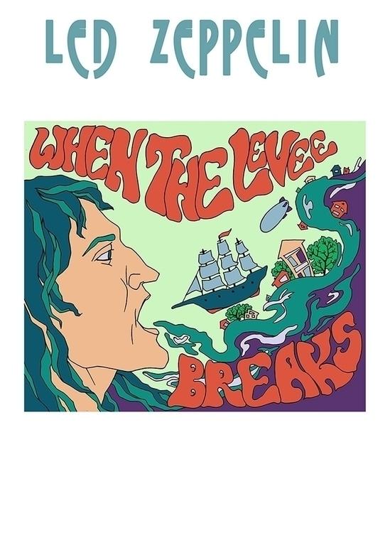 Levee Breaks - ledzeppelin, river - odarkaluhihi | ello
