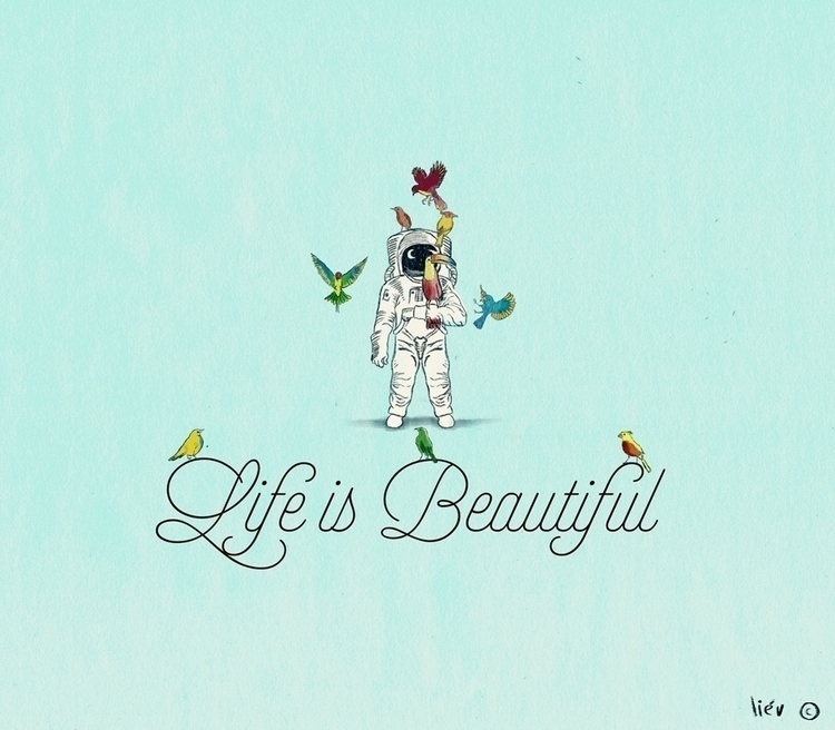 Life beautiful - conceptart, drawing - danieliev | ello
