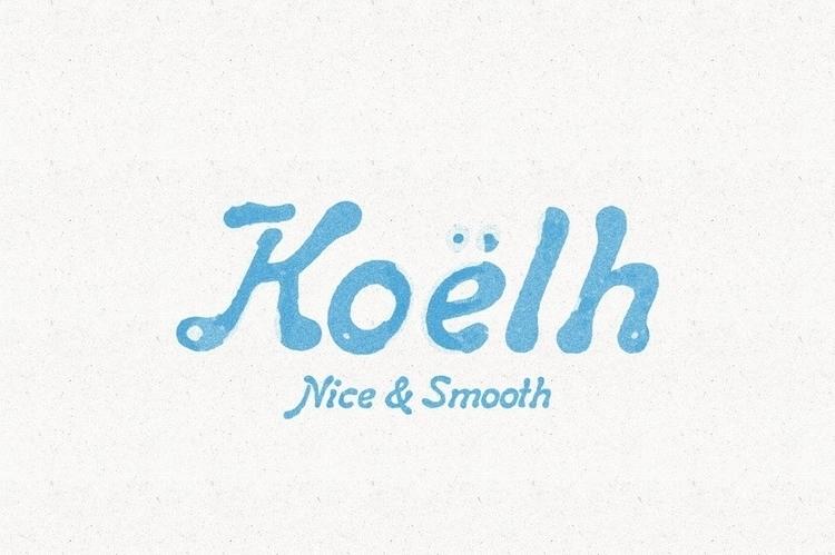 Koëhl - font, handdrawn - mynameisyanick | ello