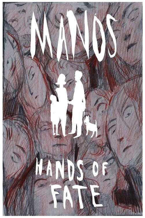 Manos Hands Fate Movie Poster - manosthehandsoffate - elenabrunner | ello