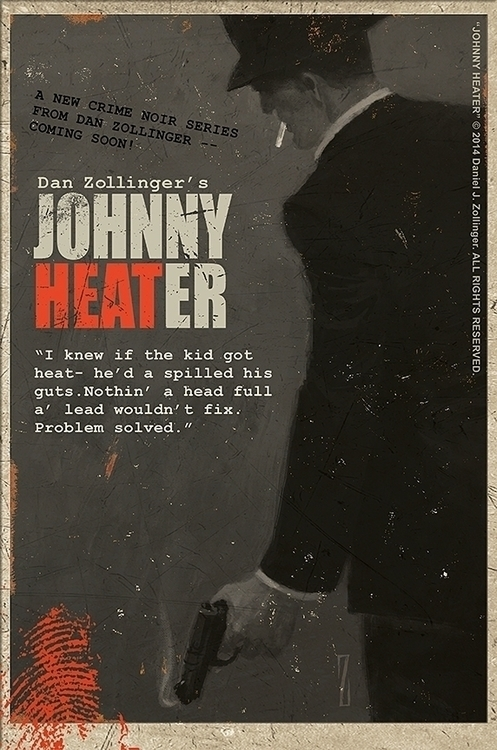 """JOHNNY HEATER"" DanZollinger 20 - danzollinger | ello"