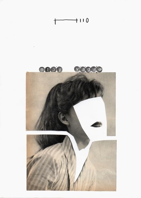STAY VAGUE WOMAN - collage, collageart - kimbogruff | ello