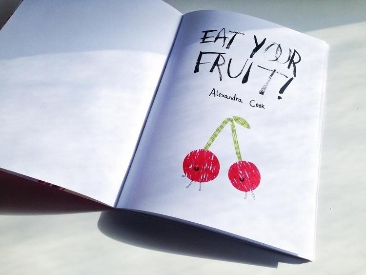 Zine, Eat Fruit! buy - zine, children'sillustration - alxndracook | ello