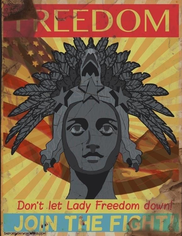 Lady Freedom - illustration, poster - daeforshtay | ello