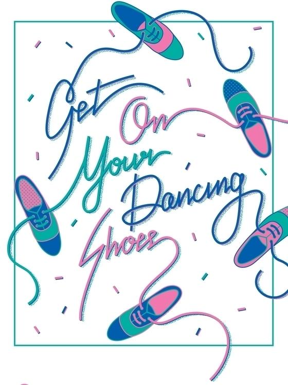 Dancing Shoes Ellen Porteus - typography - ellenporteus | ello