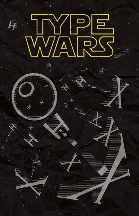 TYPE WARS - type, wars, starwars - maxter-3164 | ello