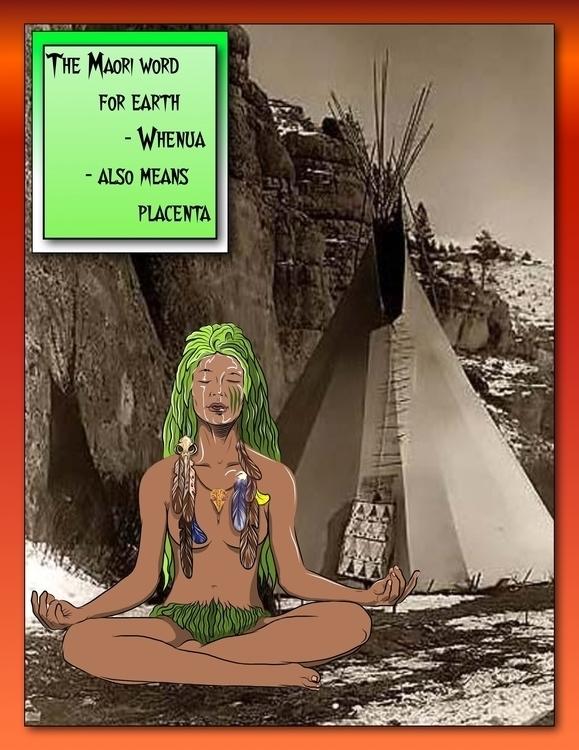Maori: Whenua - shamanka,femaleshaman,shaman,placenta,whenua,Maori,MaoripeopleofNewZealand,NewZealand - metabaron777 | ello