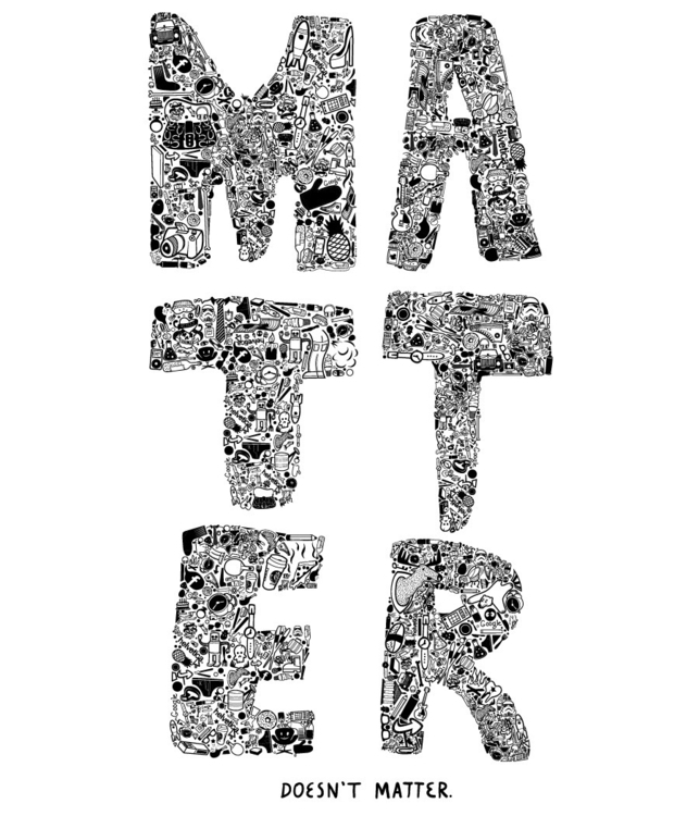 Matter - illustration, illustrator - doogger07 | ello
