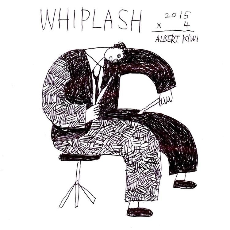 whiplash - artschoolconfidential - albertkiwi   ello