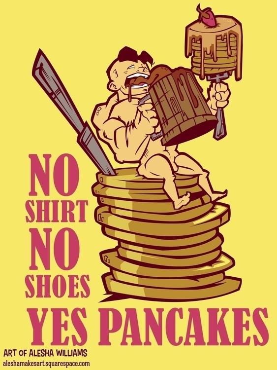 shirt, Shoes, Pancakes - illustration - aleshawilliams   ello