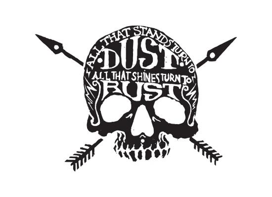 shine rust , stand dust - skull - hueroth | ello