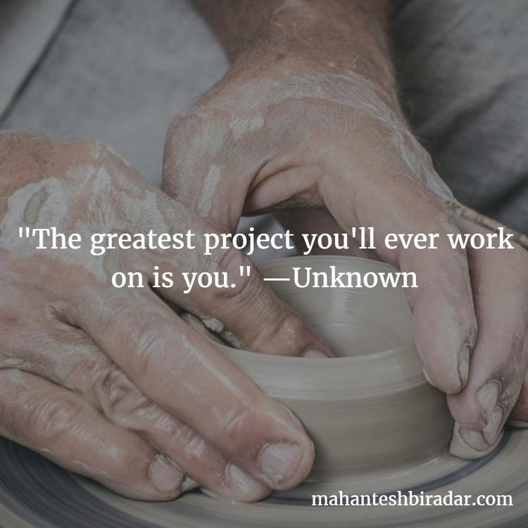 greatest project work —Unknown - dailyinspiration   ello