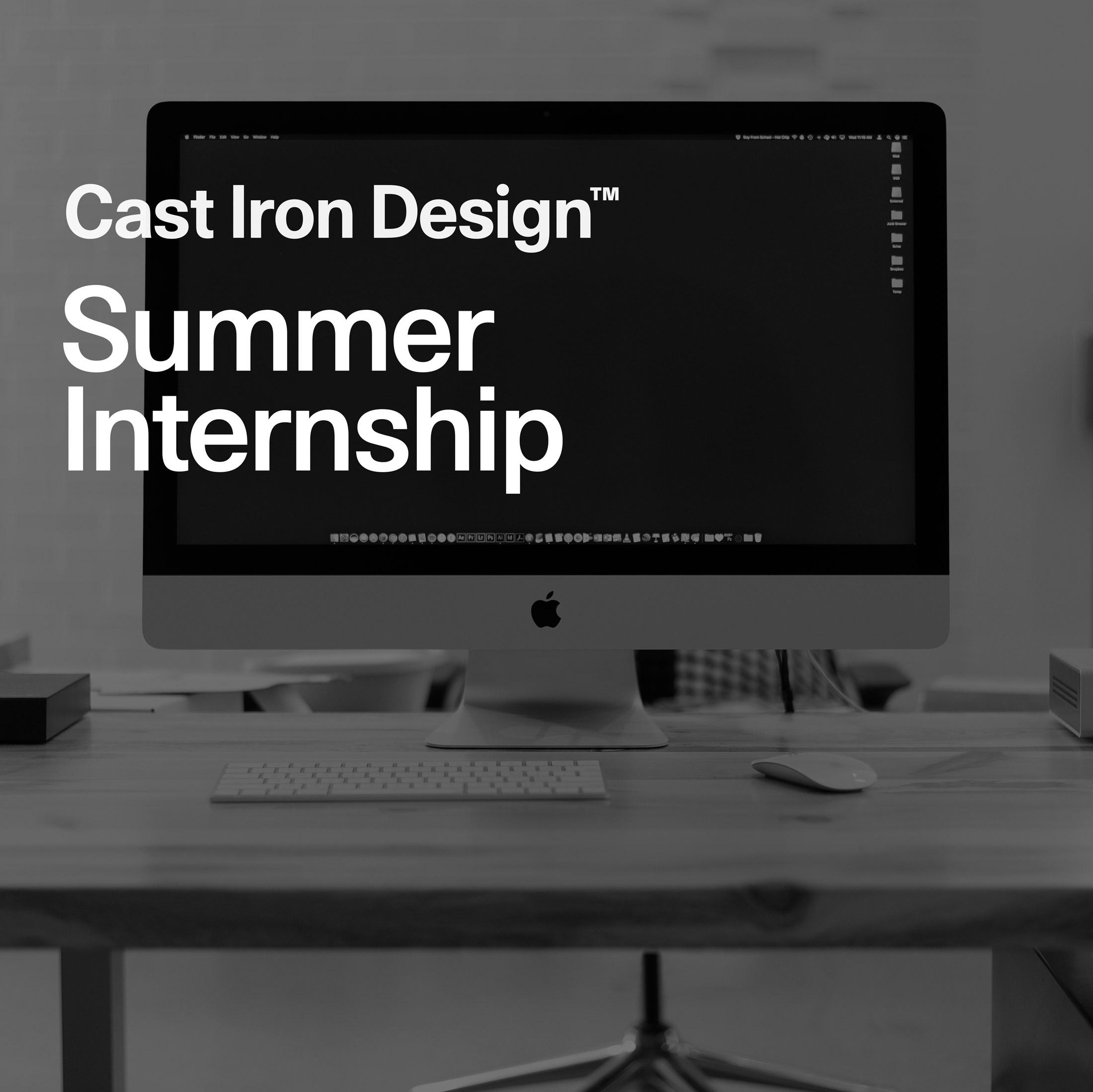 summer design intern (June–Augu - castirondesign | ello