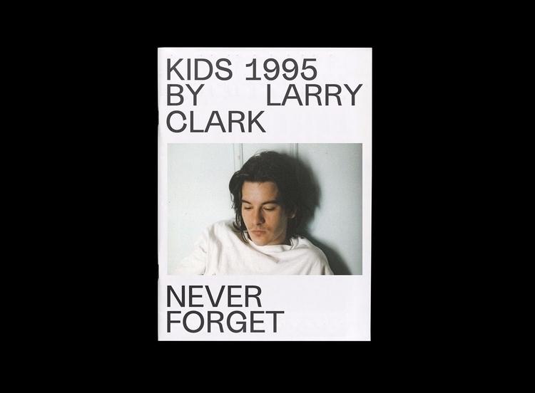 KIDS 1995 LARRY CLARK – FORGET  - dailydesigner | ello