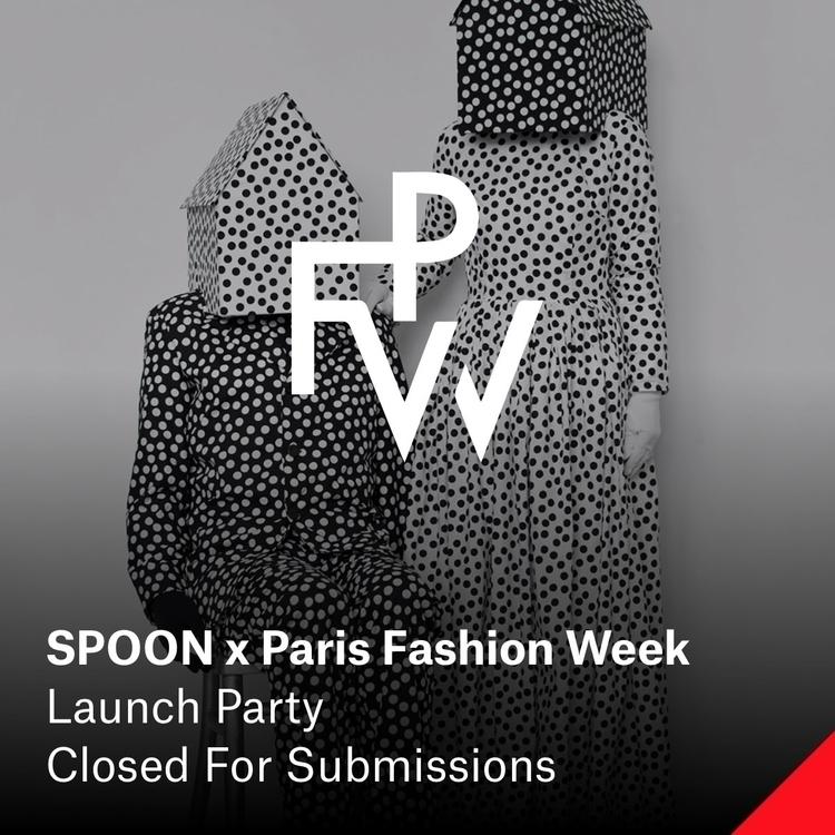 SPOON Paris Fashion Week — Deta - elloartistinvites | ello