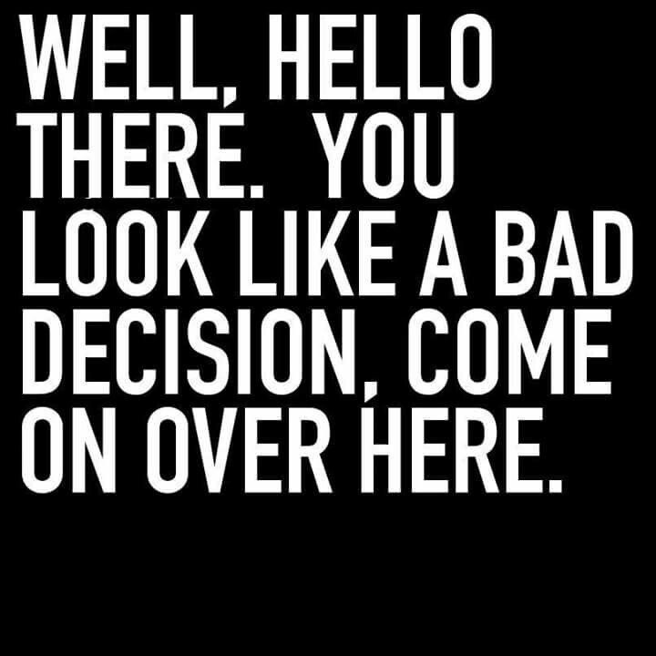 badass decisions - wesawsatan | ello