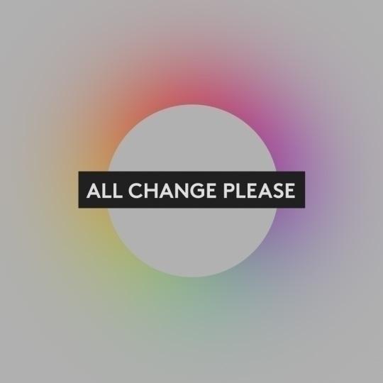 Change - Life freelancer design - peternorthcott | ello
