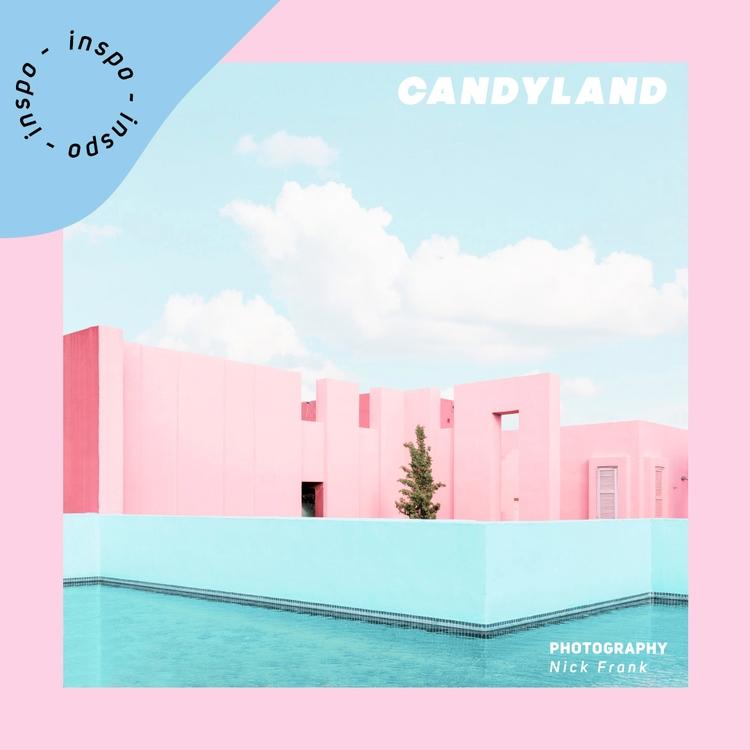Inspo009 // Candyland - begraphc   ello