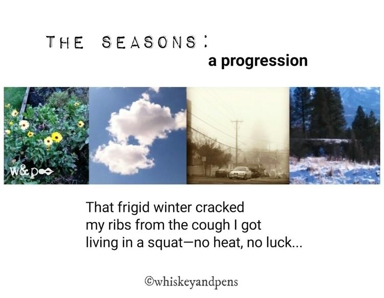 > Seasons: progression 1&gt - whiskeyandpens | ello