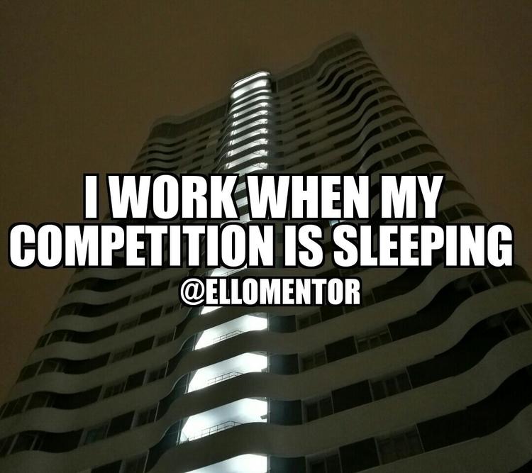 Work long hard nights - motivation - ellomentor | ello