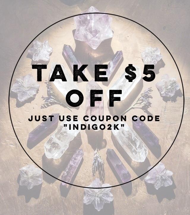 Click $5.00 ! coupon code INDIG - iiindigoaura | ello