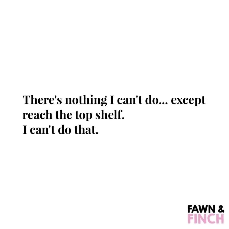 •SHORT GIRL PROBLEMS - fawnandfinch - fawnandfinch | ello