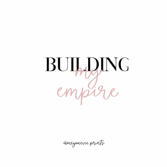 Building empire // quote print  - meyouevieprints | ello