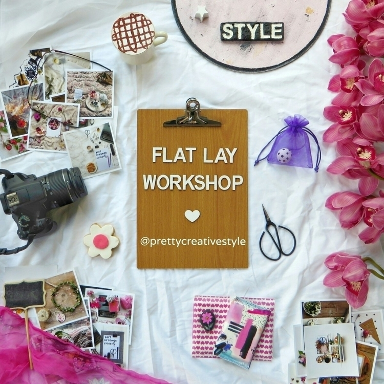 hosting flat lay workshop Feild - prettycreativestyle | ello