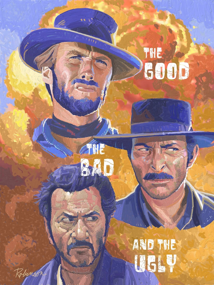 Tribute Poster Good, Bad, Ugly  - dwrobins2000 | ello