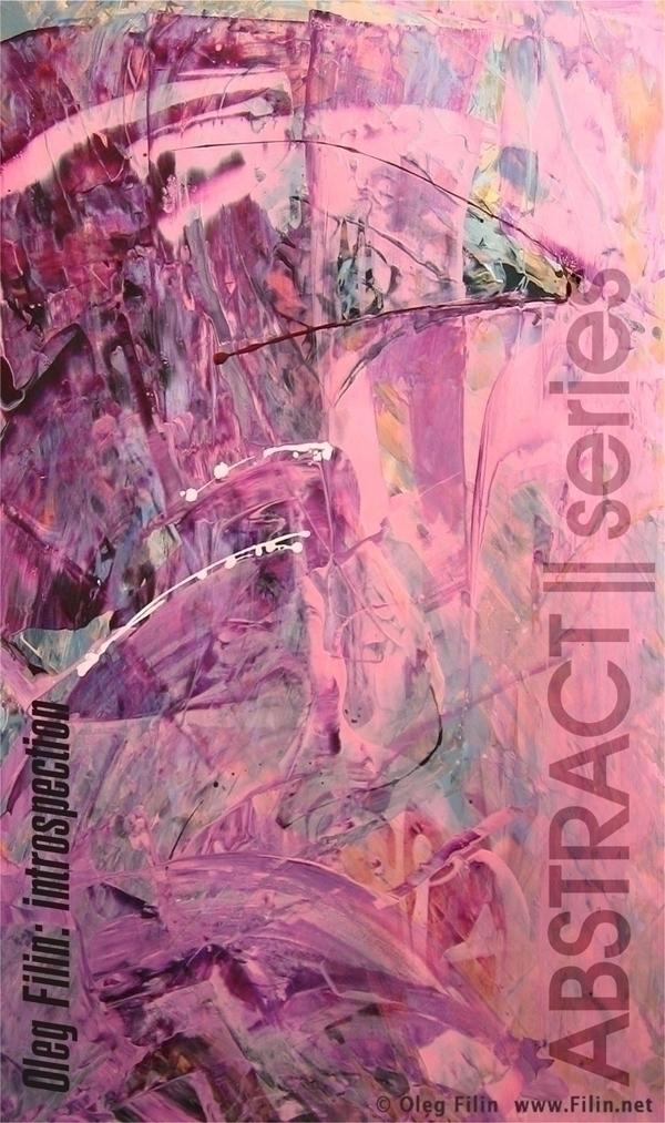 ABSTRACT II series Abstract | O - filin | ello