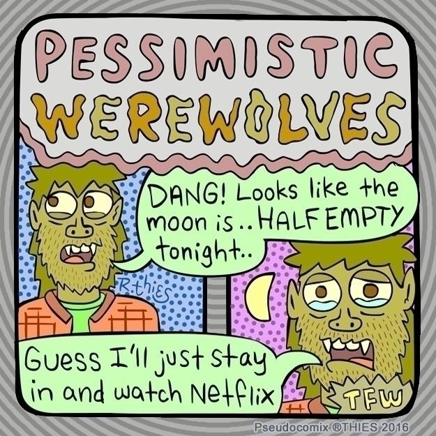 Pessimistic Werewolves - rthies - rthies   ello