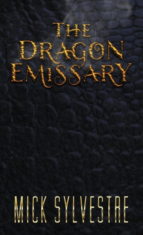 Dragon Emissary -- eBook Cover  - micksylvestre | ello