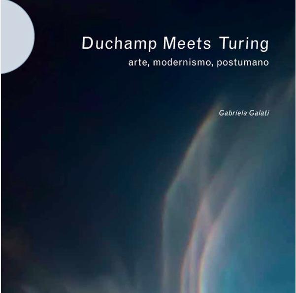 book Duchamp Meets Turing. Arte - galatea   ello