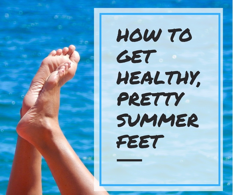 Healthy, Pretty Summer Feet fee - savanaspa | ello