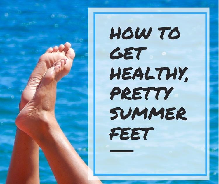 Healthy, Pretty Summer Feet fee - savanaspa | ello