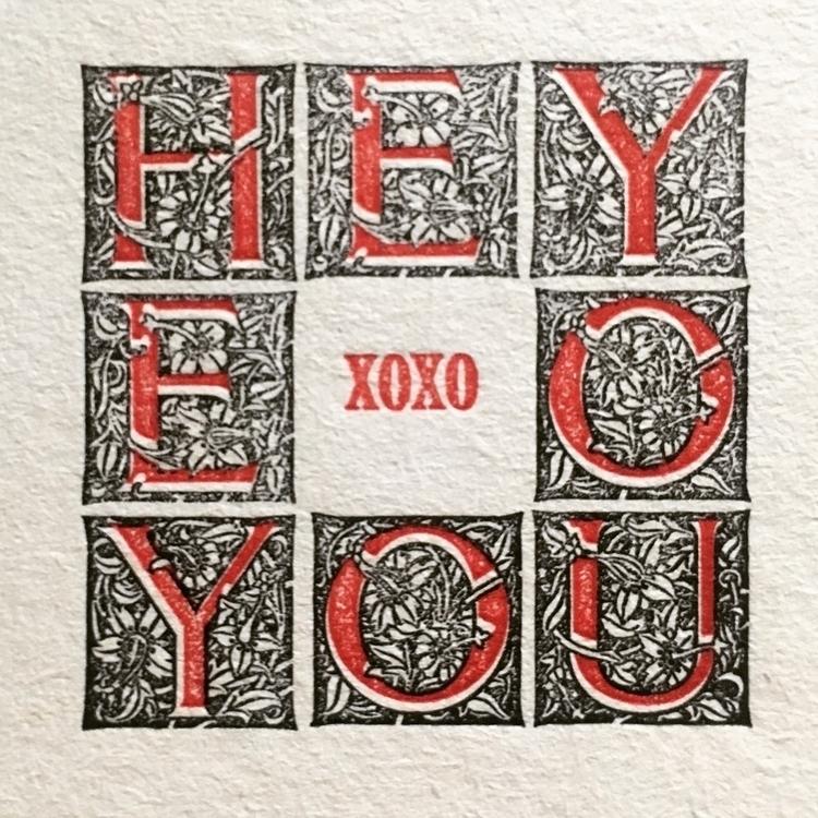 *hey, | - letterpress, xoxo - sheasmith | ello