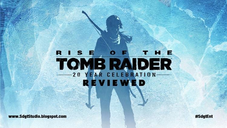 Rise Tomb Raider 20th Anniversa - sdgt_ent | ello