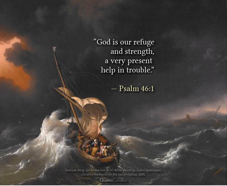"""God refuge strength, present t - quotescosmos   ello"