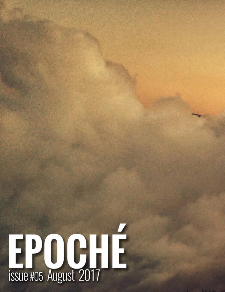Epoché - Issue Cover - 05 - johnbrady84 | ello