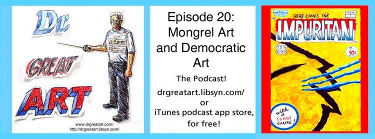 Mongrel Art! Democratic Dr Grea - markstaffbrandl55 | ello