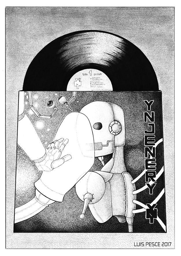 16 - Ynjenery LP - art, robot, illustration - luispesce | ello