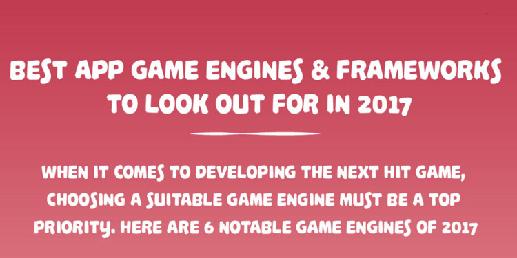 Game Engines Frameworks 2017 - appzlogix | ello