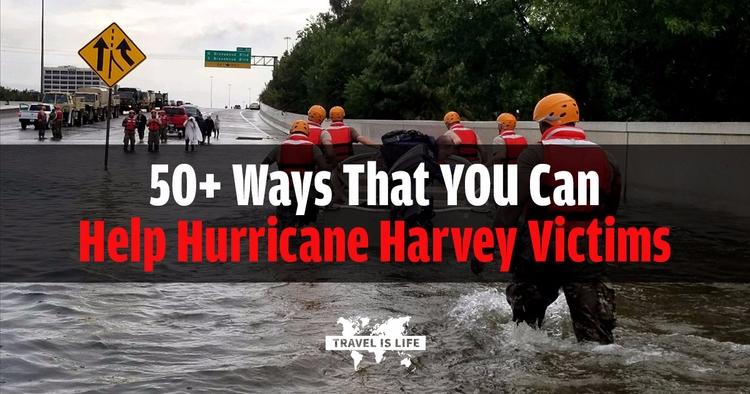 50+ Ways Hurricane Harvey Victi - travelislifeorg | ello