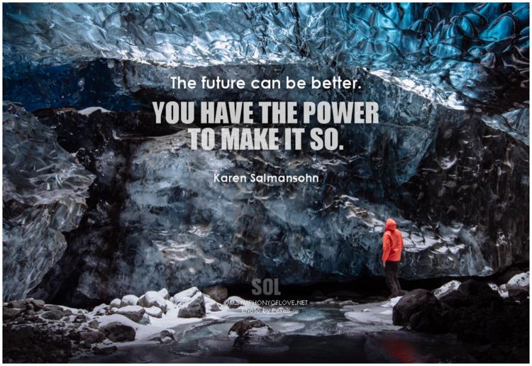 future power quotes Karen Salma - symphonyoflove   ello